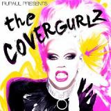 CoverGurlz Lyrics RuPaul