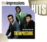 Very Best Of Impressions Lyrics The Impressions