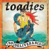 No Deliverance Lyrics The Toadies