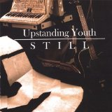 Still Lyrics Upstanding Youth