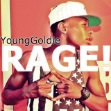 Rage ! (Single) Lyrics Younggoldie