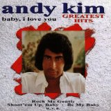 Baby I Love You: Greatest Hits Lyrics Andy Kim
