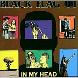 In My Head Lyrics Black Flag