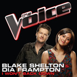 I Won't Back Down (The Voice Performance) (Single) Lyrics Blake Shelton & Dia Frampton