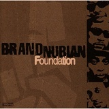 Foundation Lyrics Brand Nubian