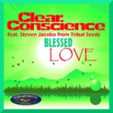 Clear Conscience - Blessed Love Single - Single Lyrics Clear Conscience