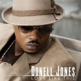Love Like This (Single) Lyrics Donell Jones