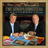 Brotherhood Lyrics Gibson Brothers