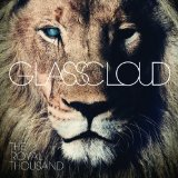 The Royal Thousand Lyrics Glass Cloud