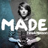 Made Lyrics Hawk Nelson
