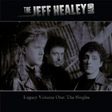 Legacy: Volume One Lyrics Jeff Healey
