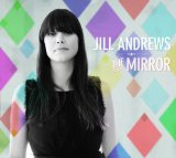 Mirror Lyrics Jill Andrews