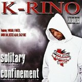 Solitary Confinement Lyrics K-Rino