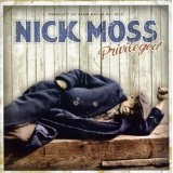 Privileged Lyrics Nick Moss