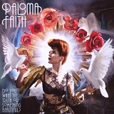 Do You Want The Truth Or Something Beautiful? Lyrics Paloma Faith