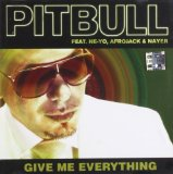 Give Me Everything (Single) Lyrics Pitbull