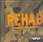 Graffiti The World Lyrics Rehab