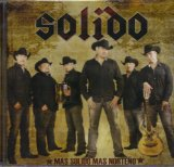 Mas Solido Mas Norteno Lyrics Solido