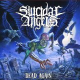 Dead Again Lyrics Suicidal Angels