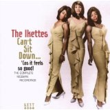 Can't Sit Down... Cos' It Feels So Good!: The Complete Modern Recordings Lyrics The Ikettes