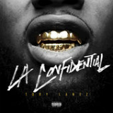 LA Confidential (Single) Lyrics Tory Lanez