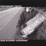 Kam Highway Catharsis (EP) Lyrics Upstanding Youth