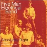 Absolutely Right: The Best Of Five Man Electrical Band Lyrics 5 Man Electric Band