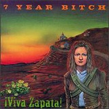Viva Zapata! Lyrics 7 Year Bitch