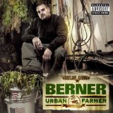 Urban Farmer  Lyrics Berner