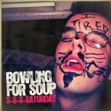 S-S-S-Saturday (Single) Lyrics Bowling For Soup