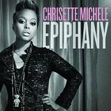 Epiphany Lyrics Chrisette Michele