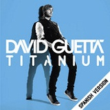 Titanium (Spanish Version) (Single) Lyrics David Guetta