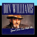 Spend Some Time With Me Lyrics Don Williams