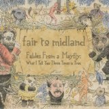 Fables From a Mayfly Lyrics Fair to Midland