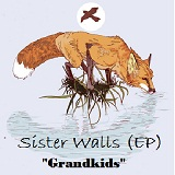 Sister Walls (EP) Lyrics Grandkids