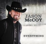 Everything Lyrics Jason McCoy