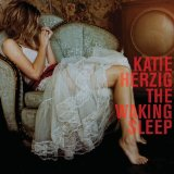 The Waking Sleep Lyrics Katie Herzig