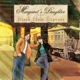 Black Hole Express Lyrics Margaret's Daughter