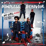 My Girl (Remix) (Single) Lyrics Mindless Behavior
