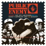 Most of My Heroes Still Don't Appear on No Stamp Lyrics Public Enemy