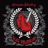 America Bleeding Lyrics Stiff Valentine