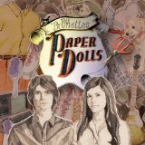 Paper Dolls Lyrics The Brunettes