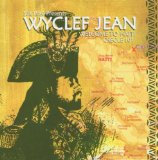 Wyclef Jean: The Haitian Experience Lyrics WYCLEF JEAN