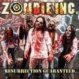 Resurrection Guaranteed Lyrics Zombie Inc.
