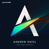 Find Your Harmony Lyrics Andrew Rayel