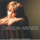 This Much I Understand Lyrics Carolyn Arends