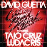 Little Bad Girl (Single) Lyrics David Guetta