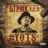 YOTS: Year of the Six Pt. 1 Lyrics DJ Paul