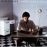 I Can't Stand Still Lyrics Don Henley