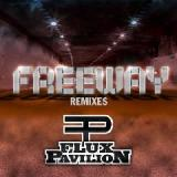 Freeway Remixes Lyrics Flux Pavilion